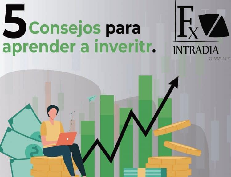 5 consejos para aprender a invertir